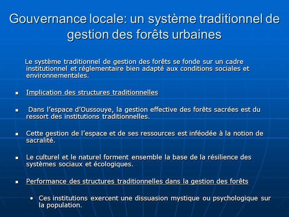 Gouvernance locale: un système traditionnel de gestion des forêts urbaines