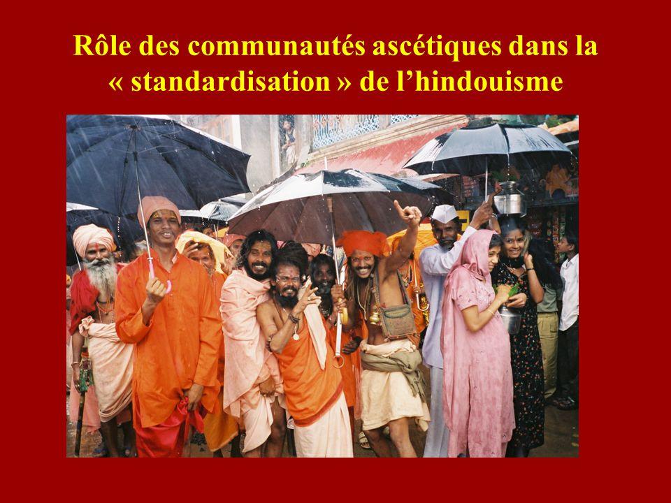 Rôle des communautés ascétiques dans la « standardisation » de l'hindouisme