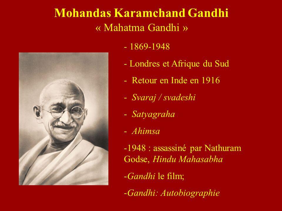 Mohandas Karamchand Gandhi « Mahatma Gandhi »