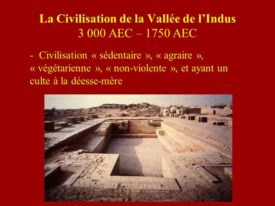La Civilisation de la Vallée de l'Indus 3 000 AEC – 1750 AEC