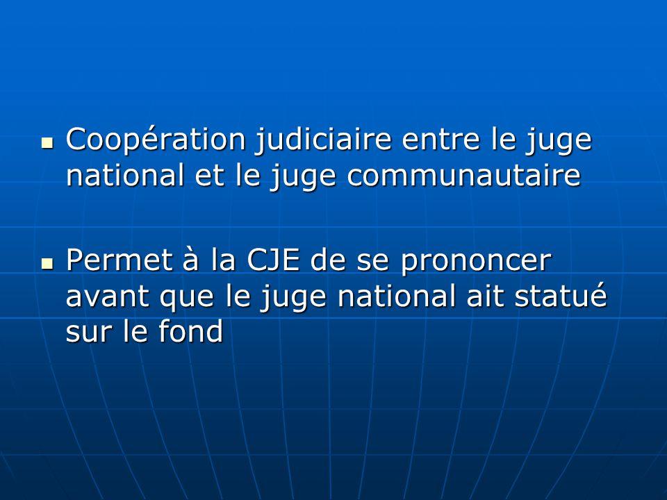 Coopération judiciaire entre le juge national et le juge communautaire