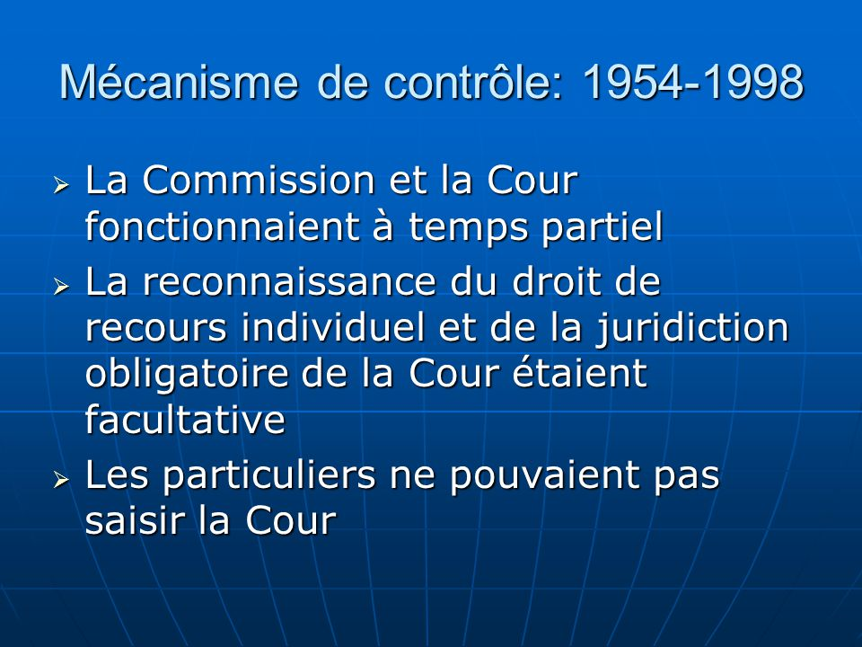 Mécanisme de contrôle: 1954-1998