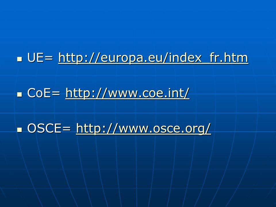 UE= http://europa.eu/index_fr.htm