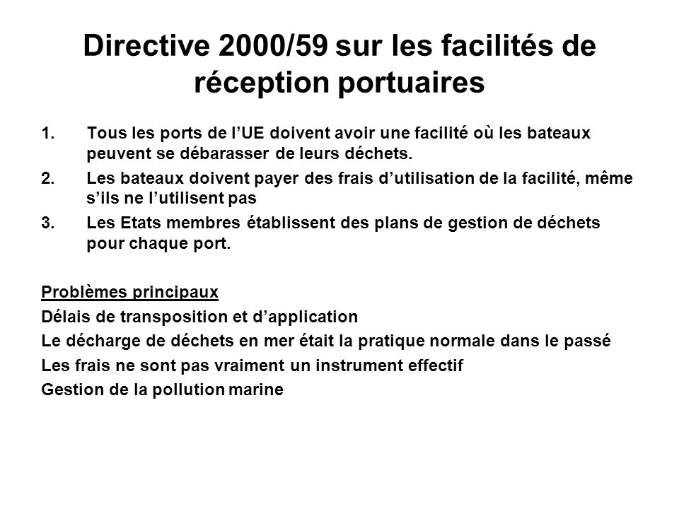 Directive 2000/59 sur les facilités de réception portuaires