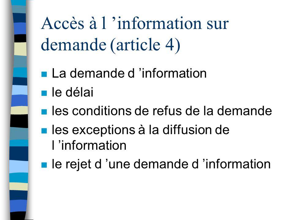 Accès à l 'information sur demande (article 4)