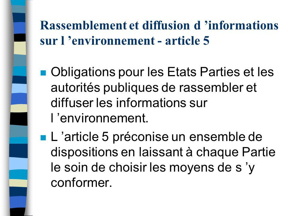 Rassemblement et diffusion d 'informations sur l 'environnement - article 5