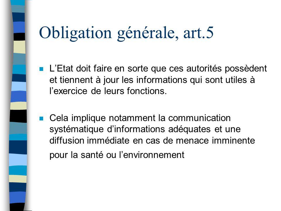 Obligation générale, art.5