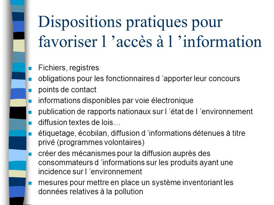 Dispositions pratiques pour favoriser l 'accès à l 'information