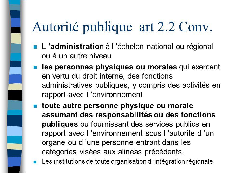 Autorité publique art 2.2 Conv.