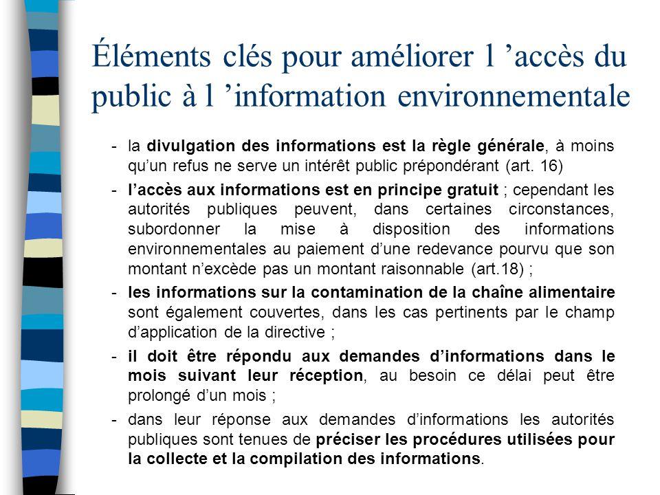 Éléments clés pour améliorer l 'accès du public à l 'information environnementale