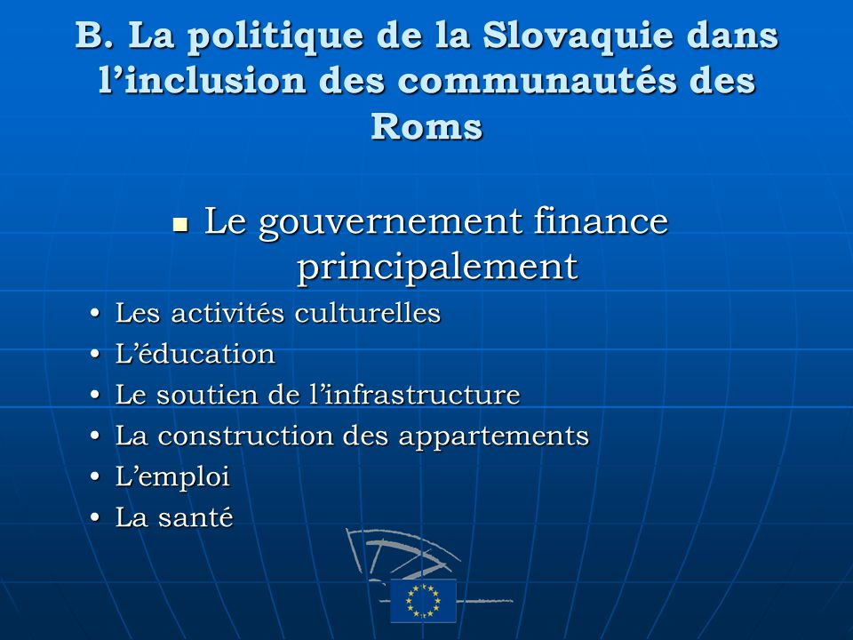 Le gouvernement finance principalement