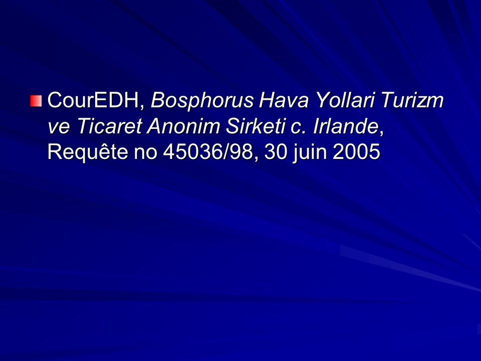 CourEDH, Bosphorus Hava Yollari Turizm ve Ticaret Anonim Sirketi c