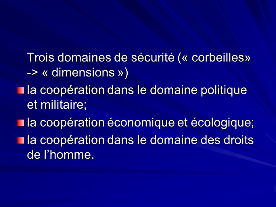 Trois domaines de sécurité (« corbeilles» -> « dimensions »)
