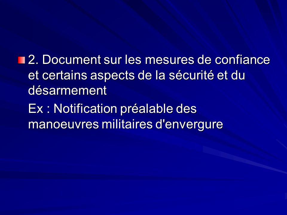 2. Document sur les mesures de confiance et certains aspects de la sécurité et du désarmement