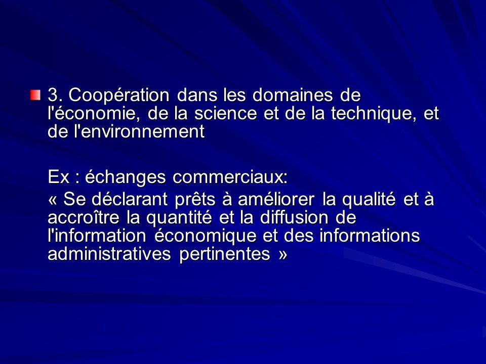 3. Coopération dans les domaines de l économie, de la science et de la technique, et de l environnement