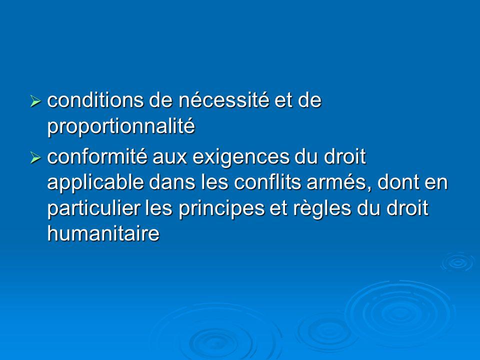 conditions de nécessité et de proportionnalité