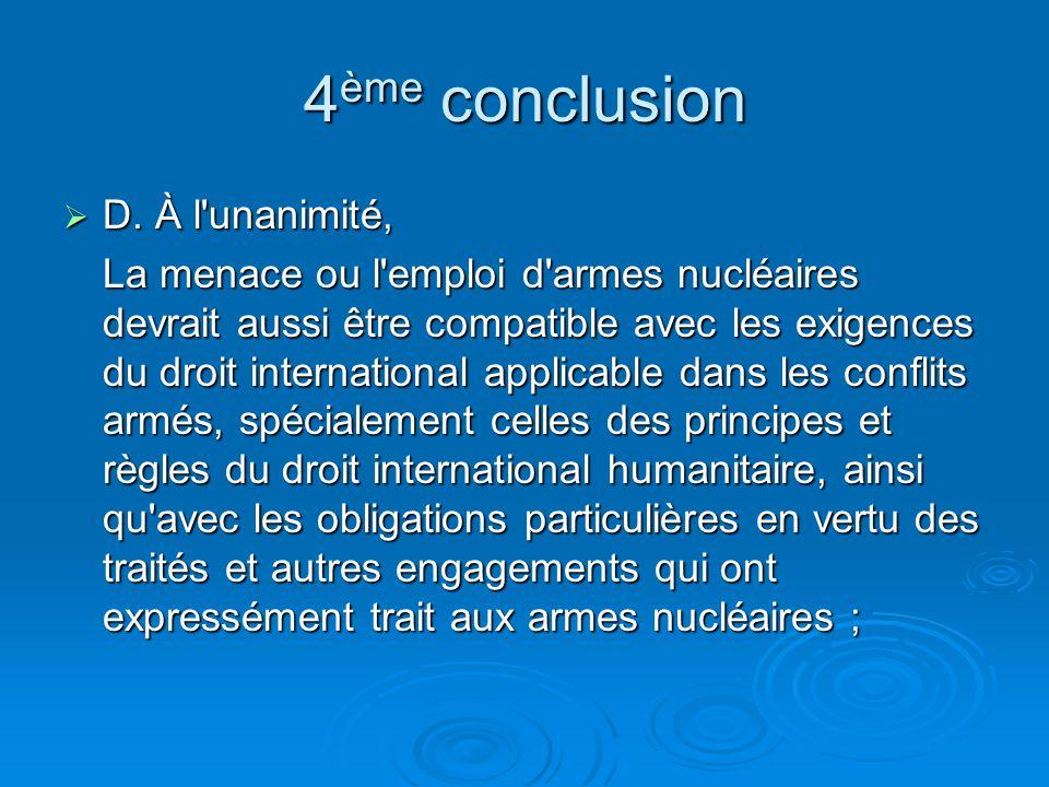 4ème conclusion D. À l unanimité,