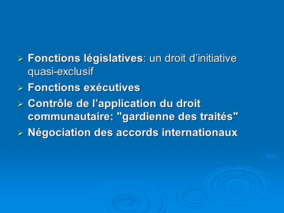 Fonctions législatives: un droit d'initiative quasi-exclusif