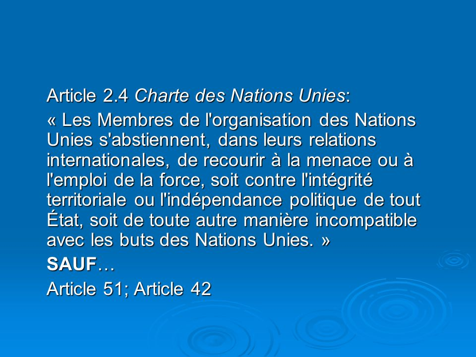 Article 2.4 Charte des Nations Unies: