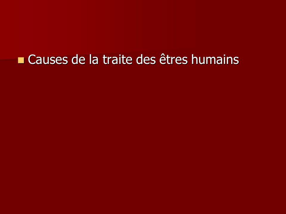 Causes de la traite des êtres humains