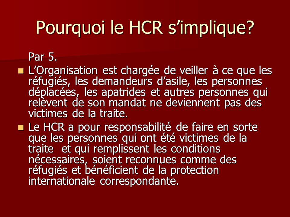 Pourquoi le HCR s'implique