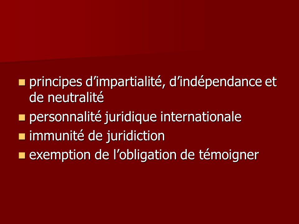 principes d'impartialité, d'indépendance et de neutralité