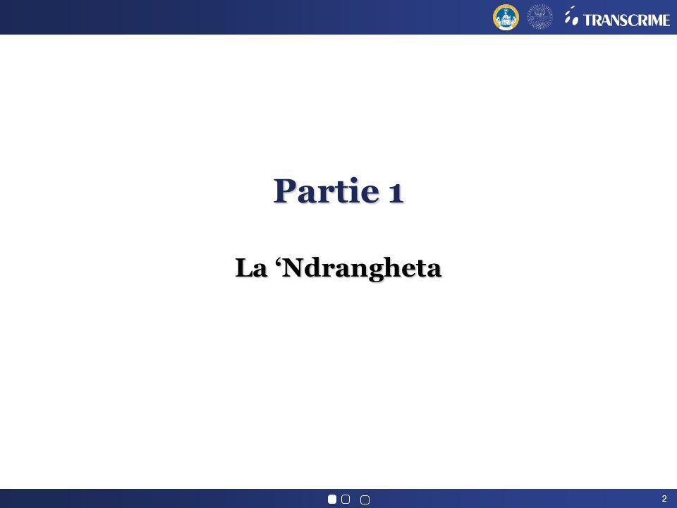 Partie 1 La 'Ndrangheta