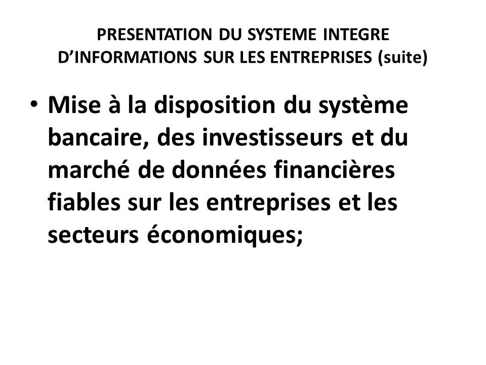PRESENTATION DU SYSTEME INTEGRE D'INFORMATIONS SUR LES ENTREPRISES (suite)