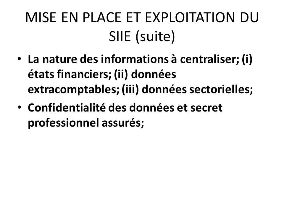 MISE EN PLACE ET EXPLOITATION DU SIIE (suite)