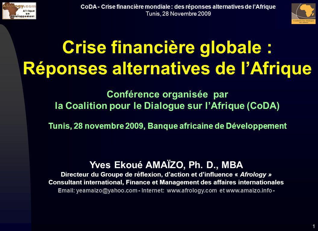 Crise financière globale : Réponses alternatives de l'Afrique