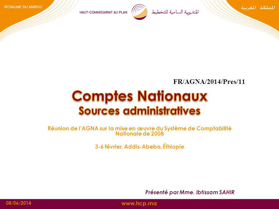 FR/AGNA/2014/Pres/11 Comptes Nationaux Sources administratives