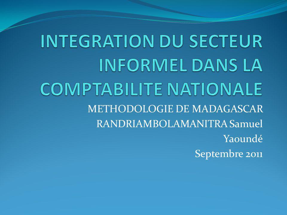 INTEGRATION DU SECTEUR INFORMEL DANS LA COMPTABILITE NATIONALE