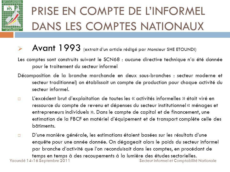 PRISE EN COMPTE DE L'INFORMEL DANS LES COMPTES NATIONAUX