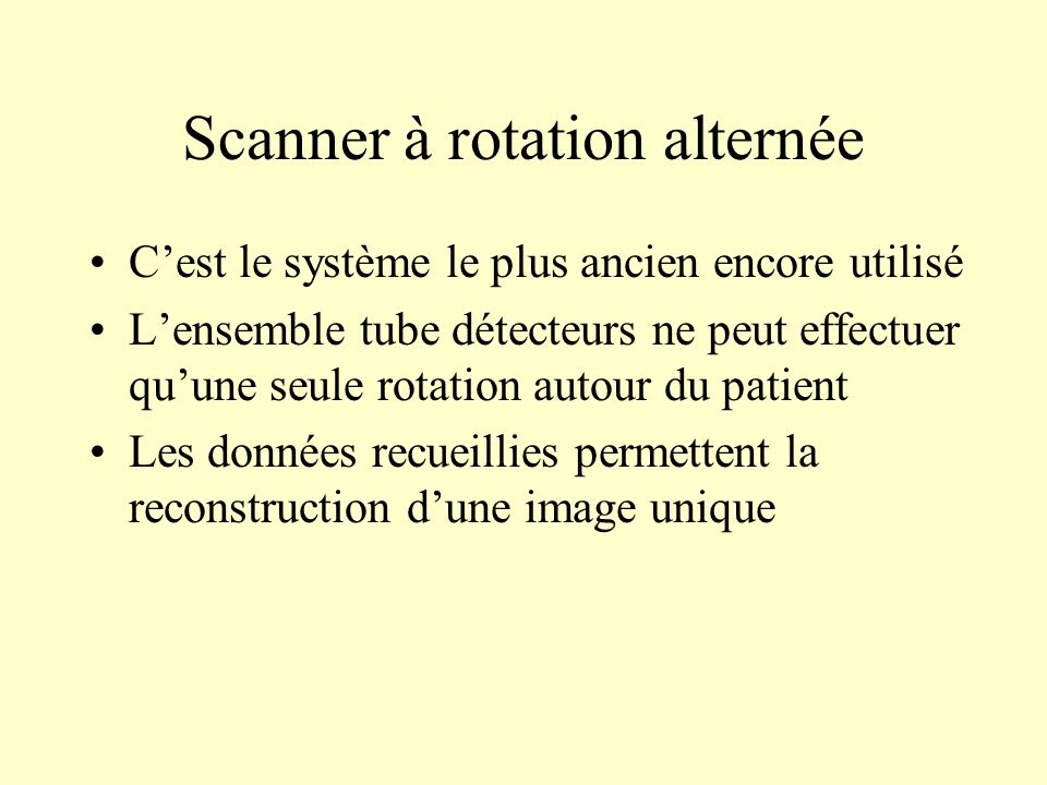 Scanner à rotation alternée