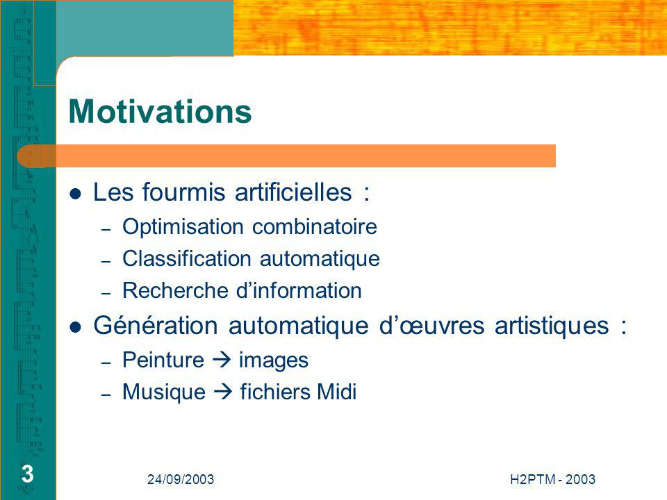 Motivations Les fourmis artificielles :