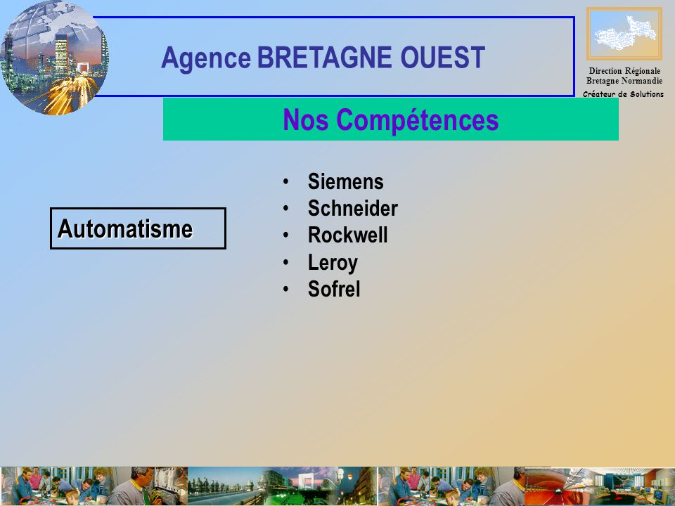 Direction Régionale Bretagne Normandie