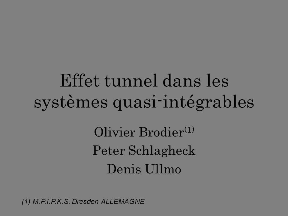 Effet tunnel dans les systèmes quasi-intégrables