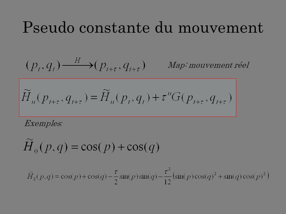Pseudo constante du mouvement
