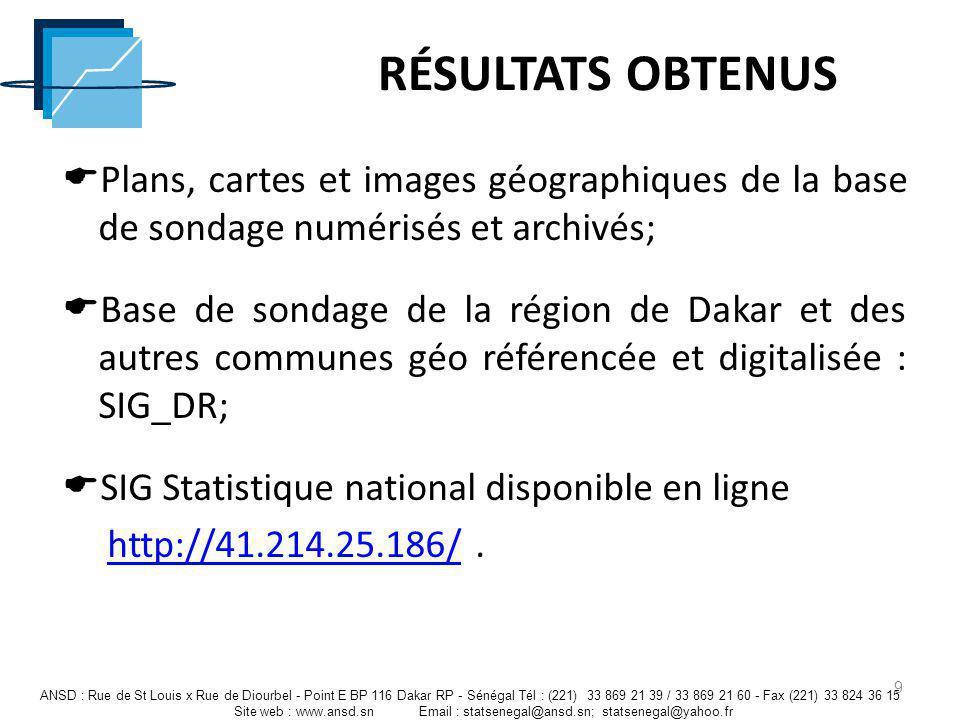 RÉSULTATS OBTENUS Plans, cartes et images géographiques de la base de sondage numérisés et archivés;