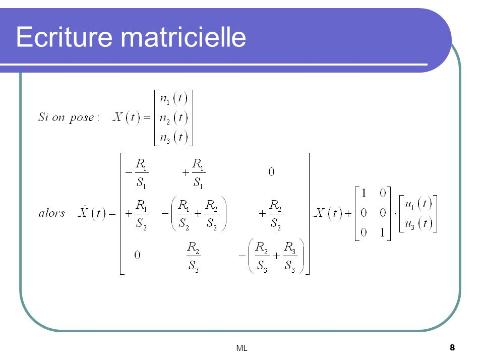 Ecriture matricielle ML