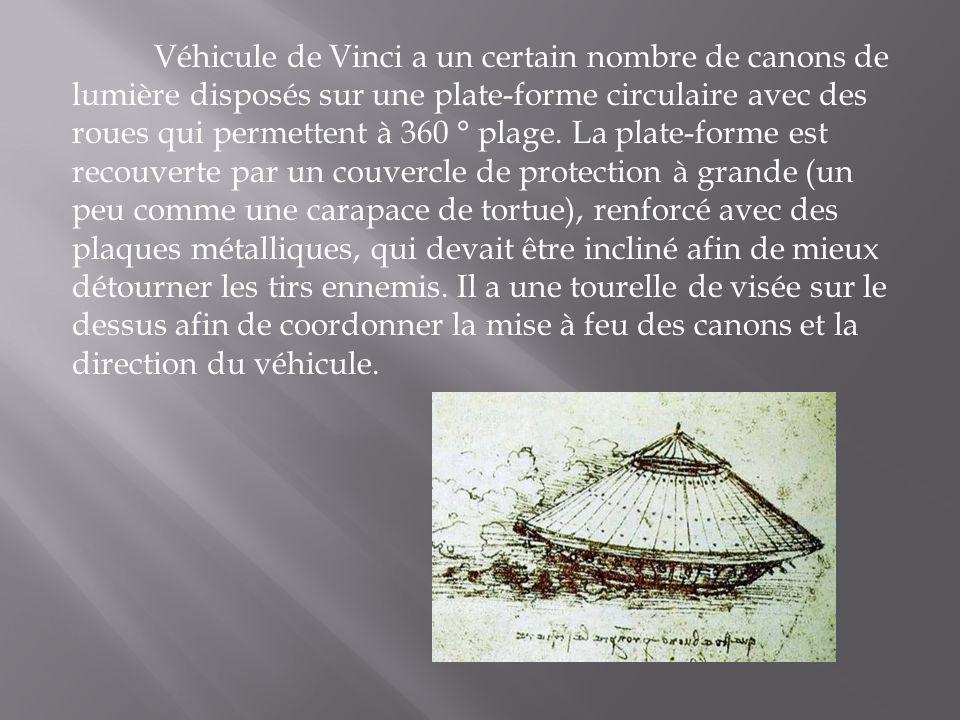 Véhicule de Vinci a un certain nombre de canons de lumière disposés sur une plate-forme circulaire avec des roues qui permettent à 360 ° plage.