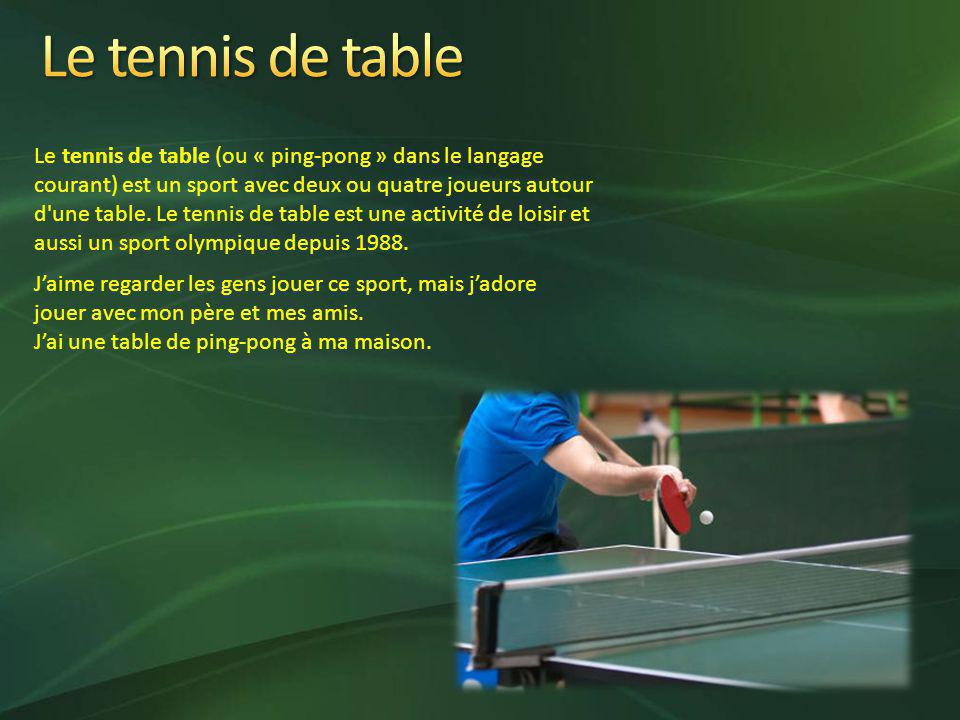 Mes passions mes loisirs ppt video online t l charger - Le tennis de table est il un sport ...