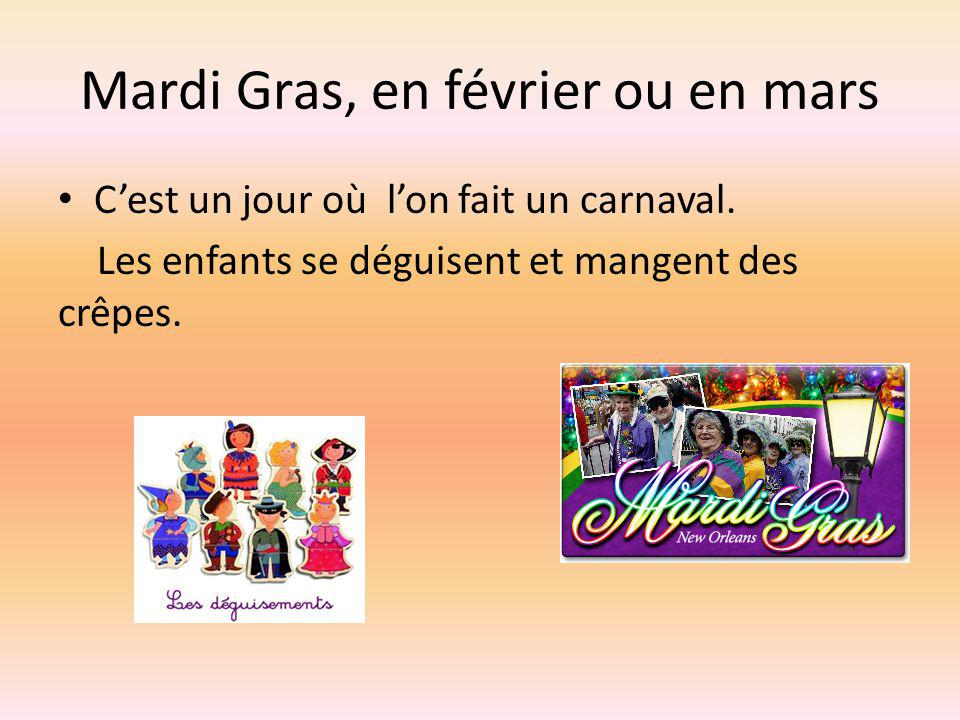Mardi Gras, en février ou en mars