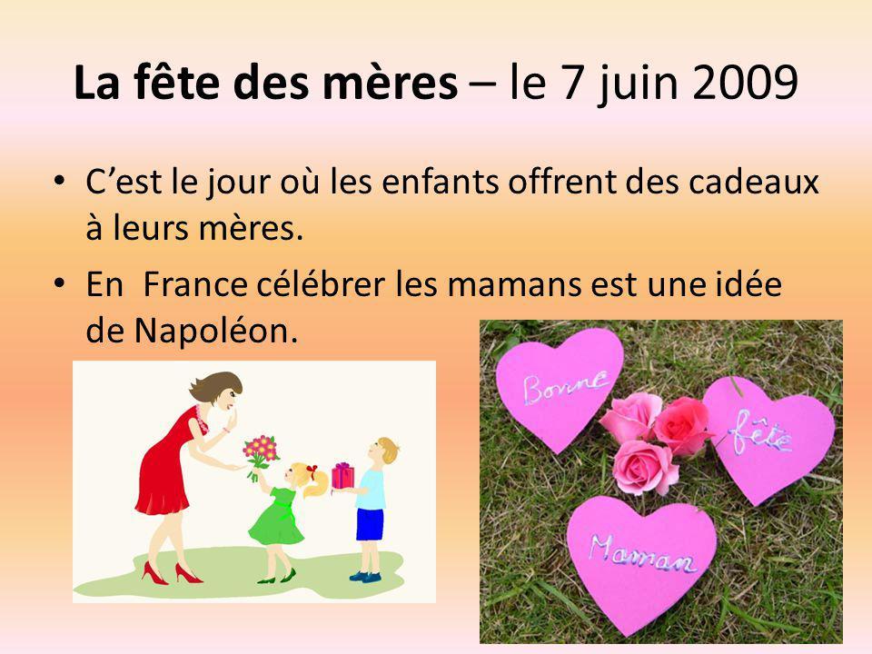 La fête des mères – le 7 juin 2009