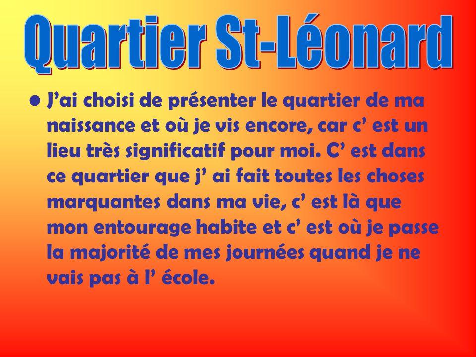 Quartier St-Léonard