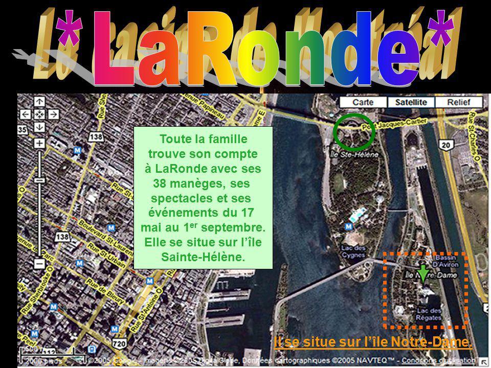 Le casino de Montréal *LaRonde* Il se situe sur l'île Notre-Dame.