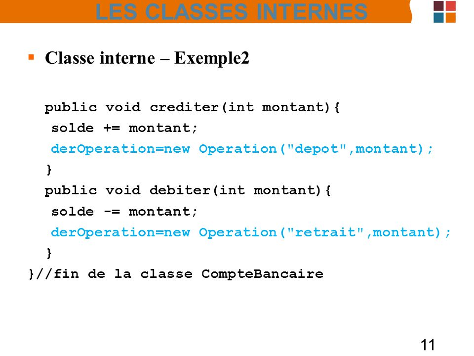 LES CLASSES INTERNES Classe interne – Exemple2