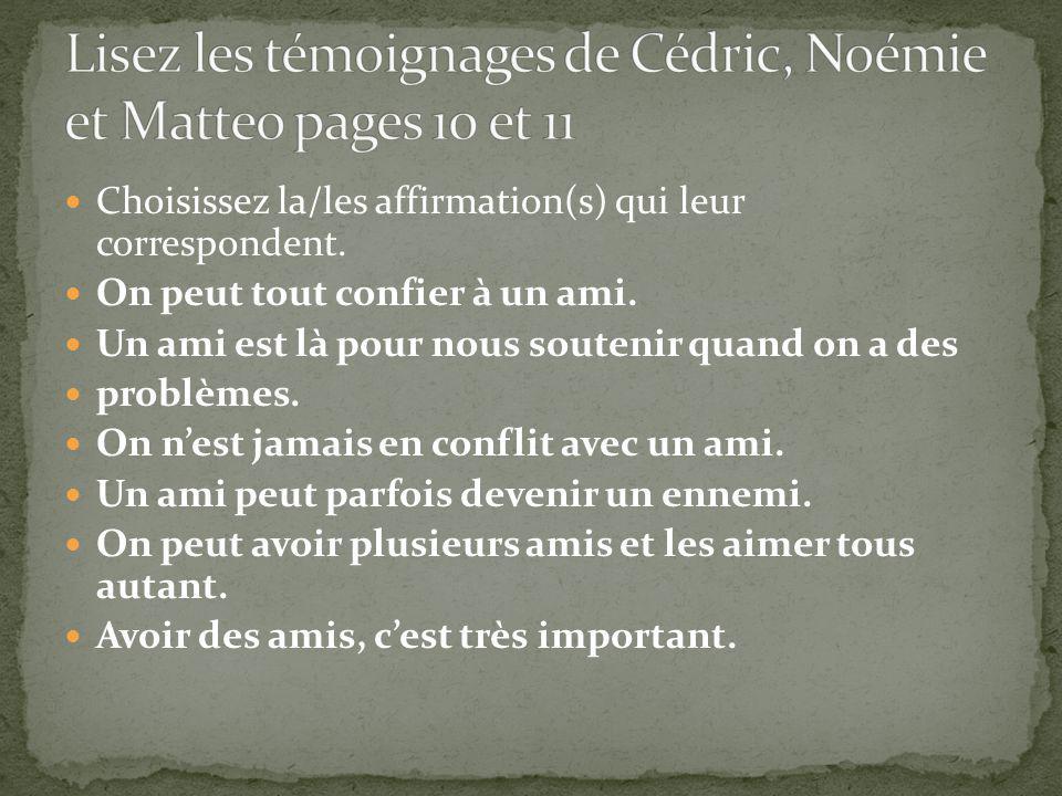 Lisez les témoignages de Cédric, Noémie et Matteo pages 10 et 11