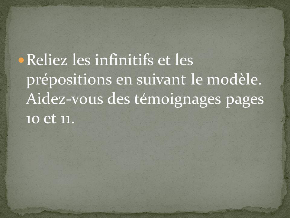 Reliez les infinitifs et les prépositions en suivant le modèle