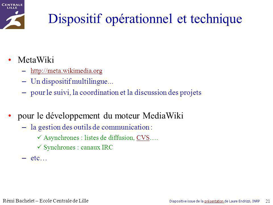 Dispositif opérationnel et technique